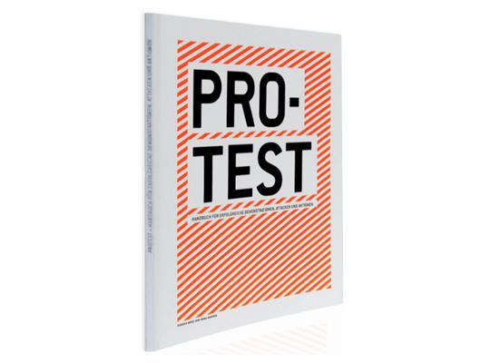 Protesthandbuch in Das Protesthandbuch: Alles über Demonstrationen, Attacken und Aktionen