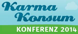 Karmakonsum in 8. KarmaKonsum Konferenz am 28. und 29. Oktober 2014